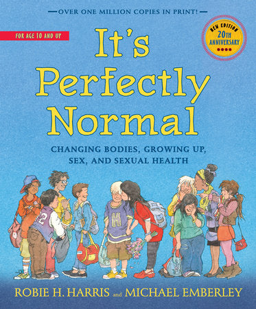 It's Perfectly Normal | Changing Bodies, Growing Up, Sex, and Sexual Health (Harris)