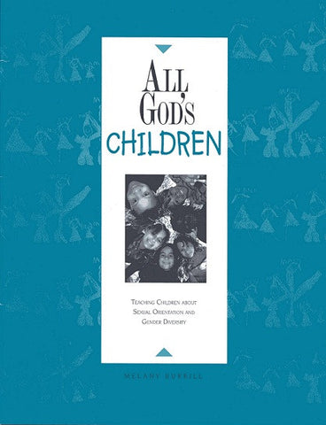 All God's Children | Teaching Children About Sexual Orientation and Gender Diversity