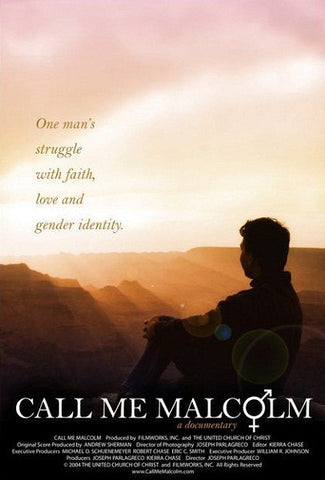 Call Me Malcolm | One Man's Struggle with Faith, Love and Gender Identity - DVD Documentary
