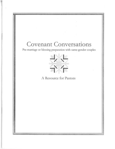 Covenant Conversations | Pre-marriage or blessing preparation with same-gender couples