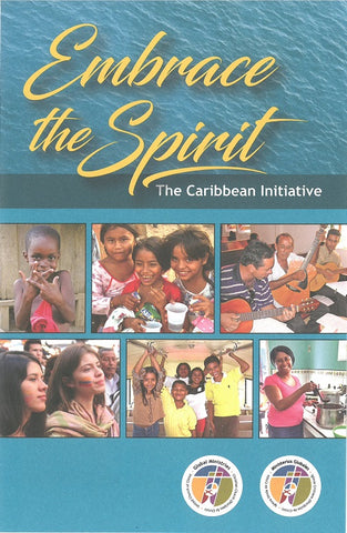 Embrace the Spirit | The Caribbean Initiative Brochure