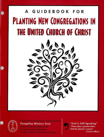 A Guidebook for Planting New Congregations in the United Church of Christ