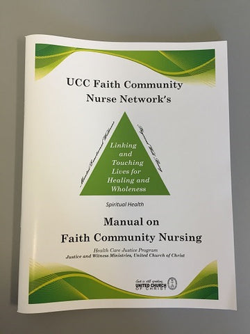 UCC Faith Community Nurse Network's Manual on Faith Community Nursing