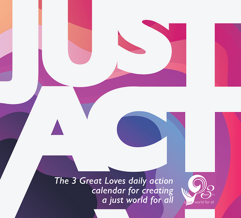 The 3 Great Loves daily action calendar for creating a just world for all