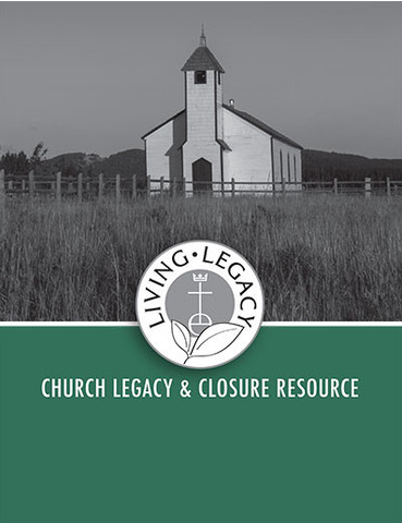 Living Legacy Workbook | Church Legacy and Closure Resource