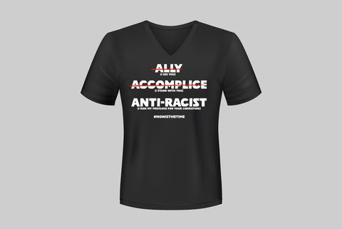 T-Shirt - Ally Accomplice Anti-Racist