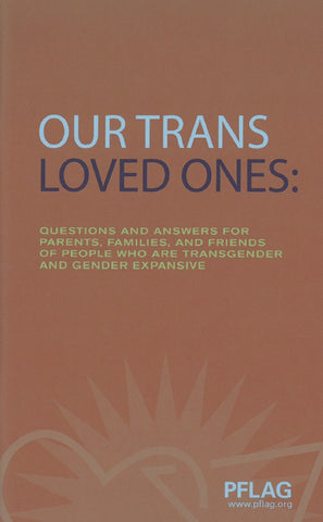 Our Trans Loved Ones | PFLAG Resource (5-Pack)