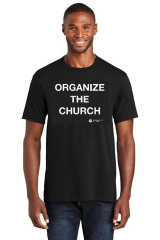 T-Shirt - Organize the Church