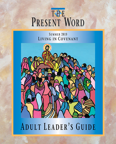 The Present Word | Adult Curriculum - Summer 2019