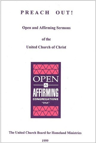 Preach Out | Open and Affirming Sermons of the United Church of Christ