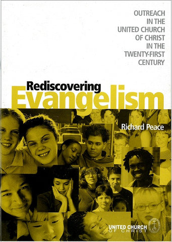 Rediscovering Evangelism | Outreach in the United Church of Christ in the Twenty-First Century