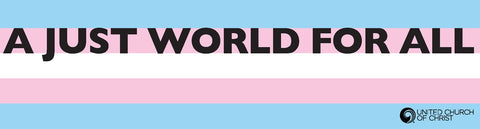 Magnet - Trans Pride - A Just World for All