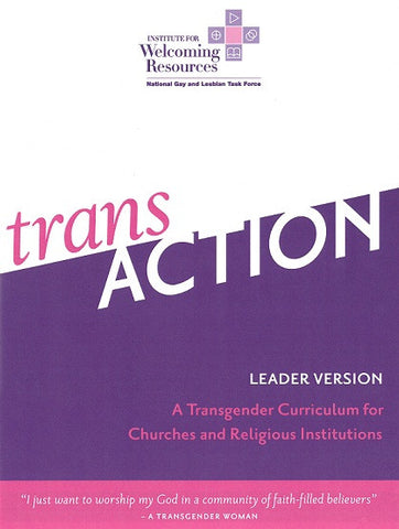 TransAction | A Transgender Curriculum for Churches and Religious Institutions