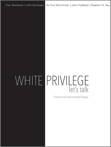 White Privilege: Let's Talk | A Resource for Transformational Dialogue (PDF Download)