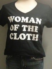 T-Shirt - Woman of the Cloth