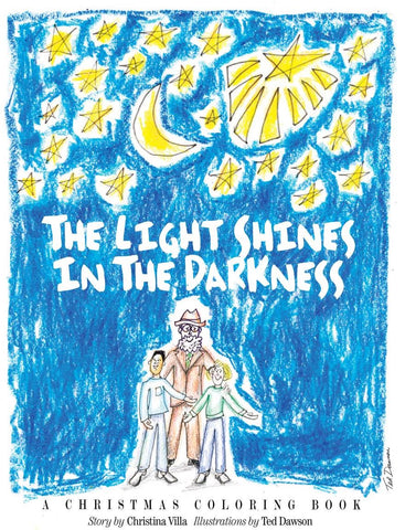 The Light Shines in the Darkness: A Christmas Coloring Book