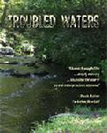 Troubled Waters - Clean Water Global Issue - DVD