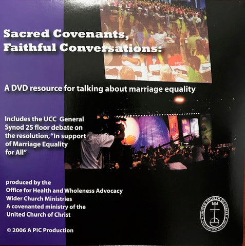 Sacred Covenants, Faithful Conversations: A DVD Resource for talking about marriage equality