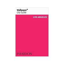 Load image into Gallery viewer, Wallpaper City Guide: Los Angeles