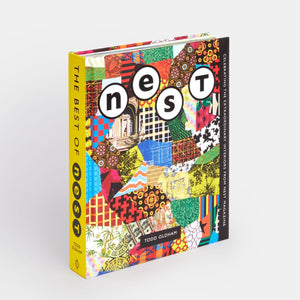 The Best of Nest: Celebrating The Extraordinary Interiors From Nest Magazine