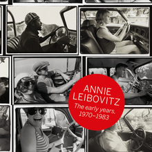 Load image into Gallery viewer, Annie Leibovitz. The Early Years. 1970–1983