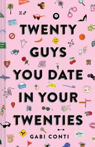 Twenty Guys You Date in Your Twenties