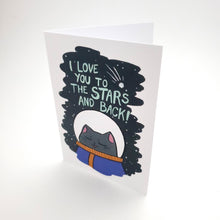 Load image into Gallery viewer, I Love You to the Stars and Back Greeting Card