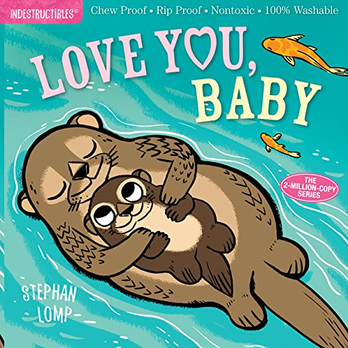 Indestructibles Books - Love You, Baby