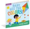 Indestructibles Books - Baby, See the Colors!