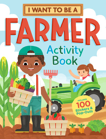 I Want To Be A Farmer - Activity and Sticker Book