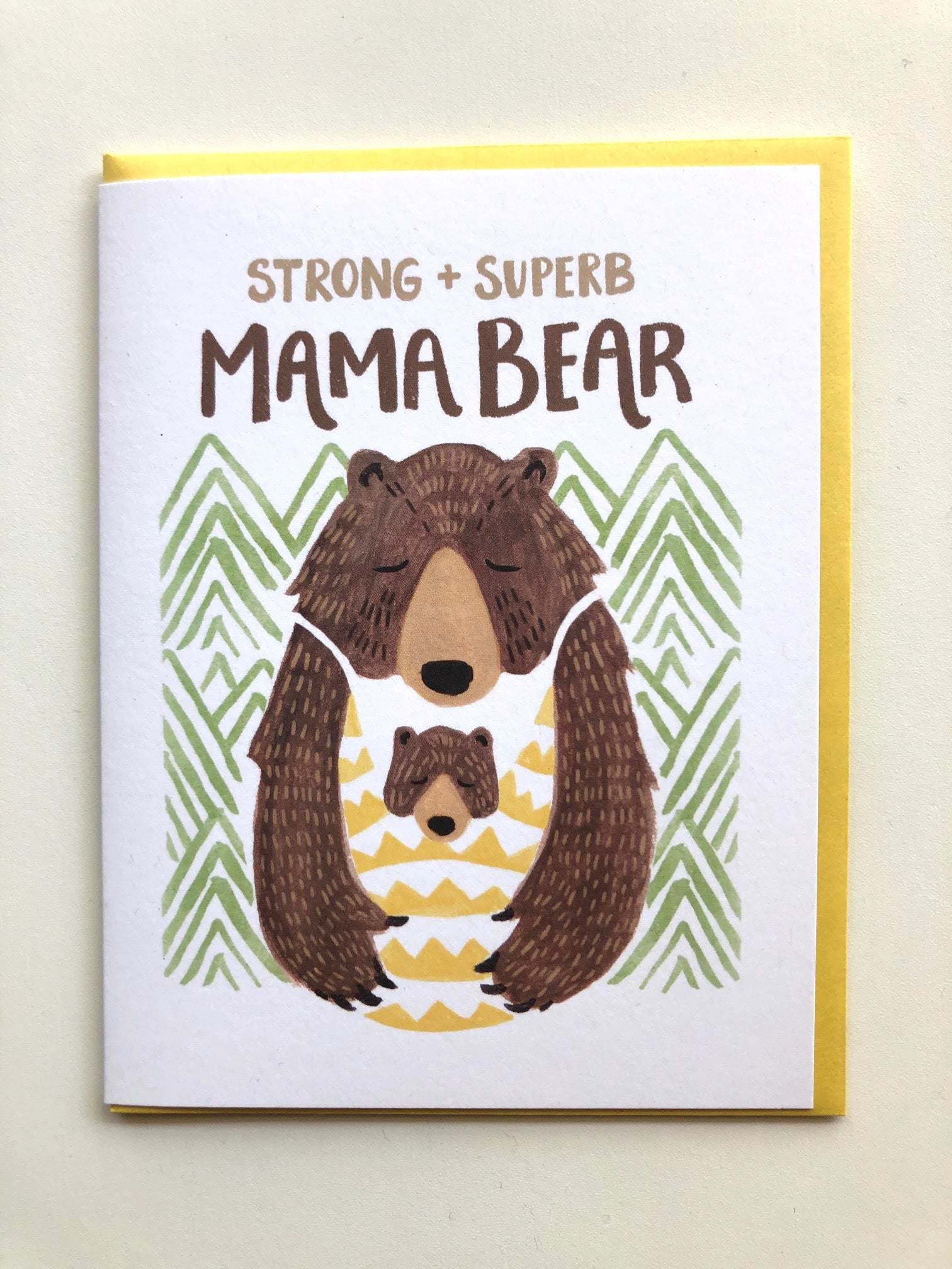 Strong & Superb Mama Bear Card