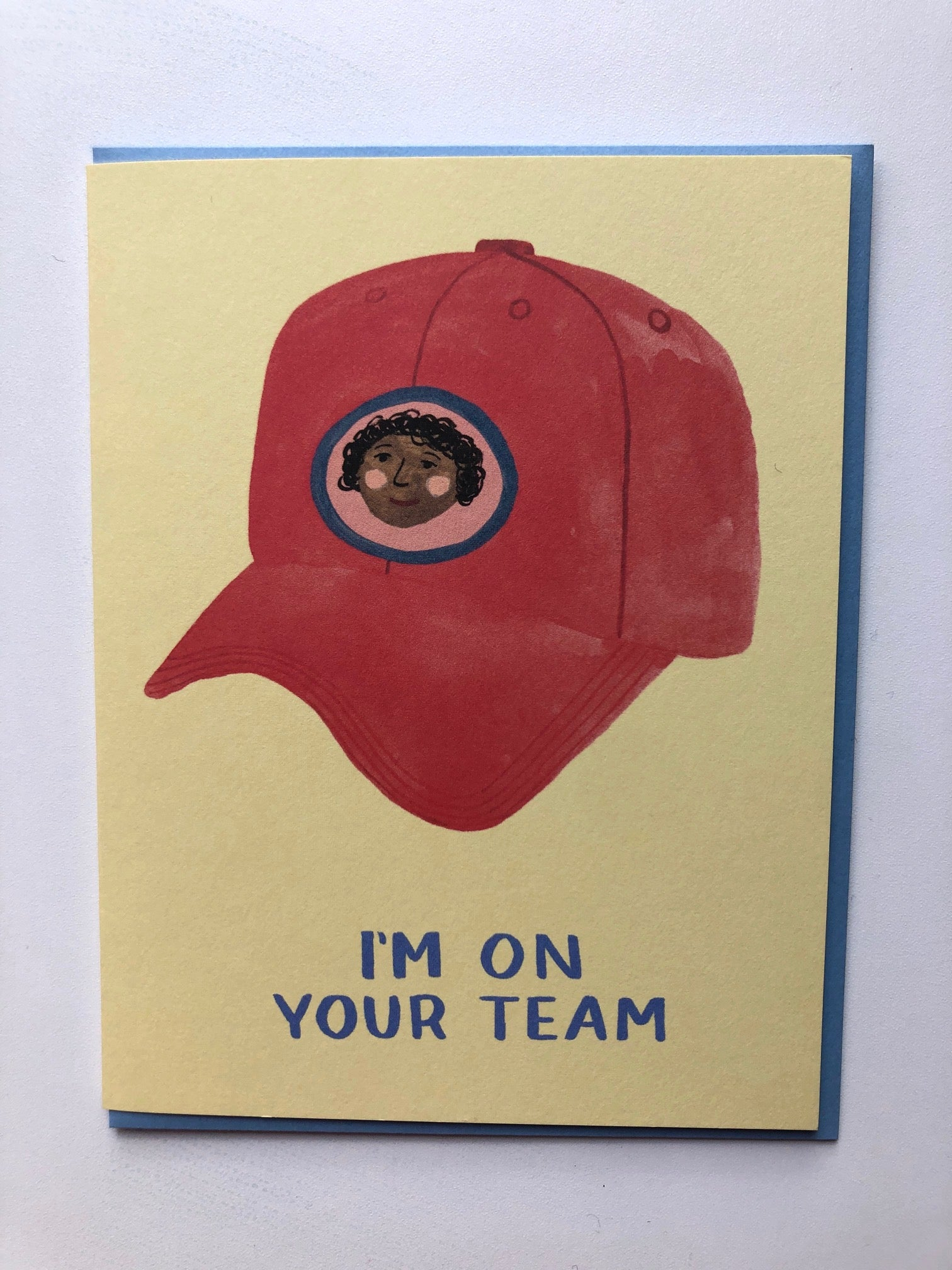 I'm on Your Team Card