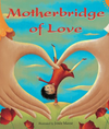 Motherbridge of Love Book