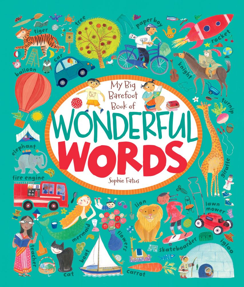 My Big Barefoot Book of Wonderful Words