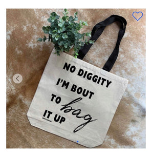 No Diggity Canvas Bag