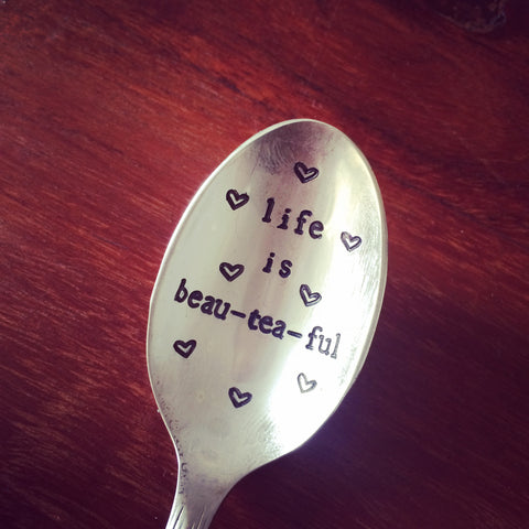 Life Is Beau-tea-ful Teaspoon