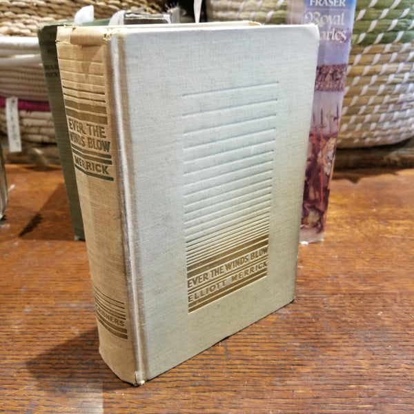 Ever the Winds Blow - 1st Ed.
