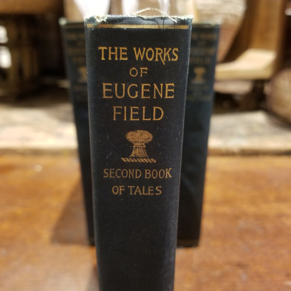 Second Book of Tales - Eugene Field Vol. X