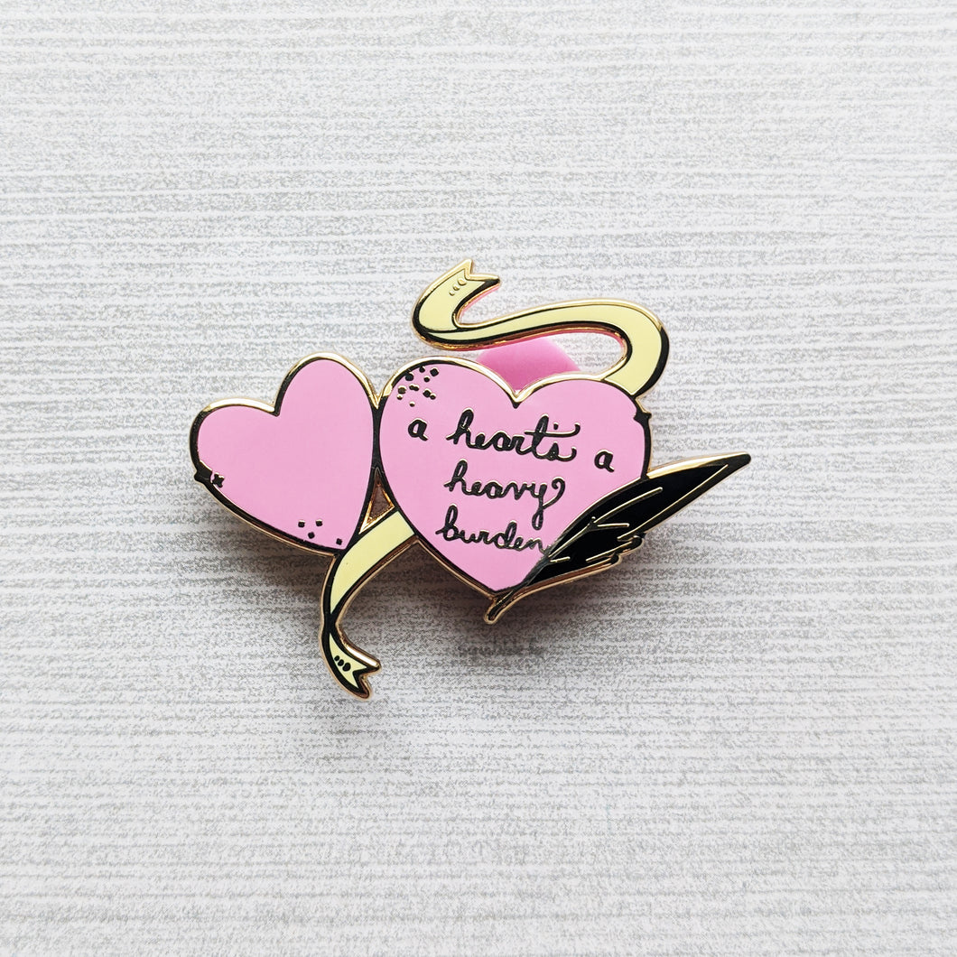 A Heart's a Heavy Burden | Hard Enamel Pin