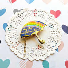 Load image into Gallery viewer, Rainbow Days Umbrella Enamel Pin