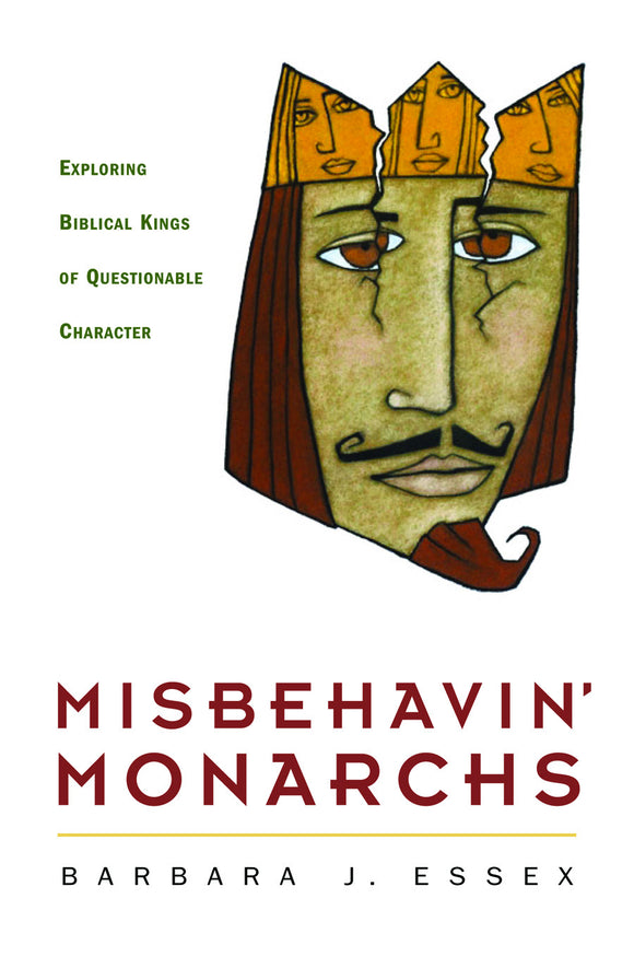 Misbehavin' Monarchs | Exploring Biblical Kings of Questionable Character (Essex)