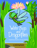 Water Bugs and Dragonflies | Explaining Death to Young Children [Coloring Book]