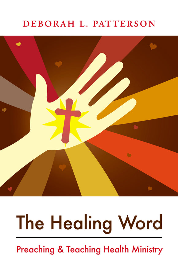 The Healing Word | Preaching & Teaching Health Ministry (Patterson)