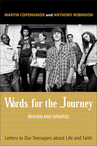 Words for the Journey | Letters to our Teenagers about Life and Faith, Revised & Updated (Copenhaver & Robinson)
