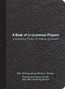 A Book of Uncommon Prayers