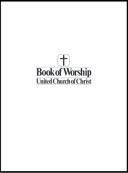 Book of Worship | United Church of Christ (PDF Download)
