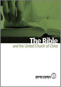 The Bible and the United Church of Christ