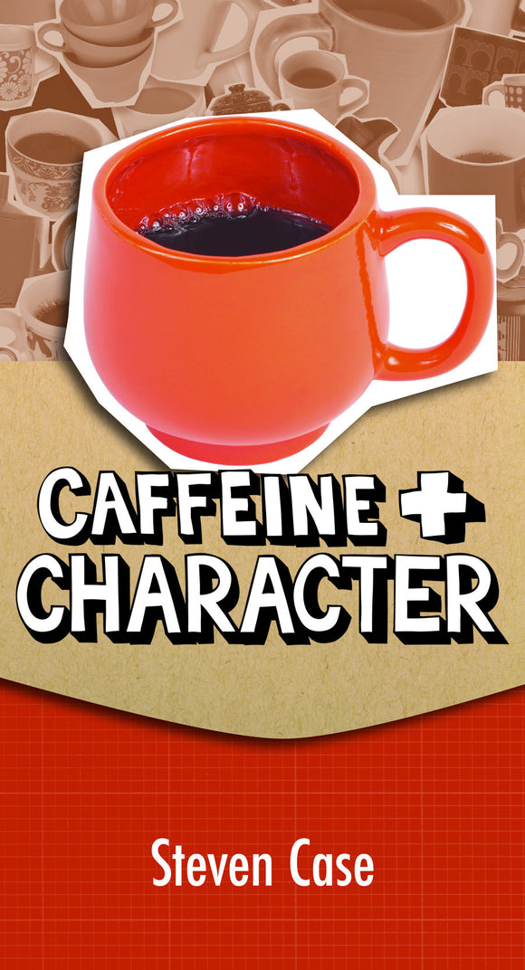 Caffeine & Character | Youth Ministry Resource (Case)  PDF Download