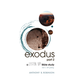 "Exodus | ""Listen Up!"" Bible Study (Robinson)"