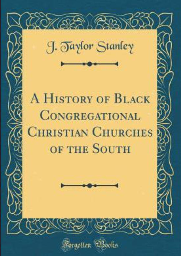A History of Black Congregational Christian Churches of the South (Stanley)